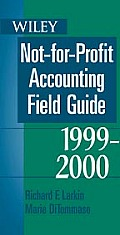 Not For Profit Accounting Field Guide 1999 2000