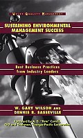 Sustaining Environmental Management Success Best Business Practices from Industry Leaders