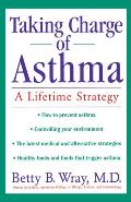 Taking Charge Of Asthma A Lifetime Str