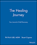 The Healing Journey: Your Journal of Self-Discovery Cover