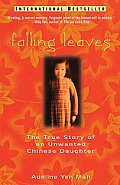 Falling Leaves: The True Story of an Unwanted Chinese Daughter Cover