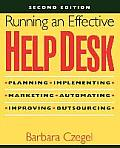 Running an Effective Help Desk 2ND Edition