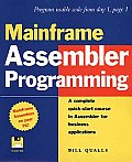 "Mainframe Assembler Programming - With 3.5"""" Disk (98 Edition)"
