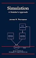 Simulation: A Modeler's Approach (Wiley Series in Probability and Statistics) Cover