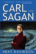 Carl Sagan: A Life by Keay Davidson