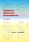 Chemical Reaction Engineering (3RD 99 Edition)