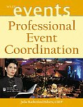 Professional Event Coordination (Wiley Event Management Series)