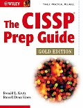 The Cissp Prep Guide: Gold Edition (All-In-One)