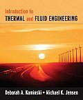 Introduction To Thermal and Fluids Engineering (05 Edition)