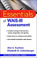 Essentials of WAIS&Reg; -III Assessment (Essentials of Psychological Assessment)