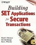 Building Set Applications For Secure Transaction