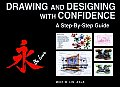 Drawing and Designing with Confidence: A Step-By-Step Guide Cover