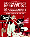 Concepts of Foodservice Operations and Management