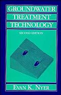 Groundwater Treatment Technology 2ND Edition