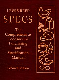 Specs: The Comprehensive Foodservice Purchasing and Specification Manual