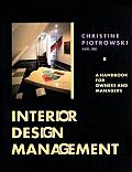 Interior Design Management: A Handbook for Owners and Managers