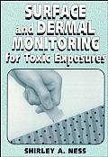 Surface and Dermal Monitoring for Toxic Exposures