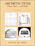 Architecture Form Space & Order 2ND Edition