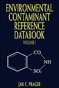 Environmental Contaminant Reference Databook, Volume 1