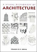 Visual Dictionary Of Architecture