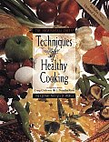 Professional Chefs Techniques Of Healthy Cooking