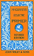 McGuffeys Eclectic Primer Ages 8 & Up