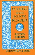 McGuffey's. Sixth Eclectic Reader Cover