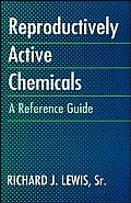 Reproductively Active Chemicals: A Reference Guide