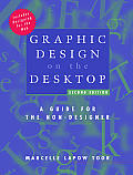Graphic Design on the Desktop: A Guide for the Non-Designer Cover