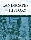 Landscapes in History Design & Planning in the Eastern & Western Traditions
