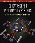 Client/Server Information Systems: A Business-Oriented Approach