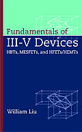 Fundamentals of III V Devices Hbts Mesfets & Hfets Hemts