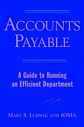 Accounts Payable A Guide To Running An Effic