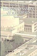 Thermodynamics of Materials, Volume 2