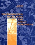 Environmental Regulation & Impact Assess
