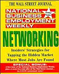 National Business Employment Weekly: Networking (National Business Employment Weekly Premier Guides Series)