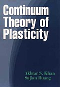 Continum Theory of Plasticity (95 Edition)