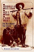Buffalo Bill Cody The Man Behind The Leg