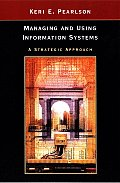 Managing & Using Information Systems 1st Edition