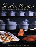 Garde Manger The Art & Craft Of The Cold