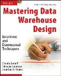 Mastering Data Warehouse Design Relational & Dimensional Techniques