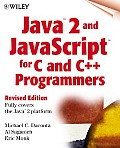 Java 2tm and Javascripttm for C and C++ Programmers with CDROM
