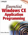 Essential Windows CE Application Programming with CDROM