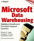 Microsoft Data Warehousing: Building Distributed Decision Support Systems