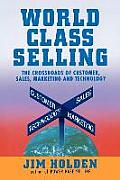 World Class Selling The Crossroads Of
