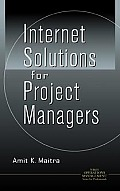 Internet Solutions for Project Managers (Wiley Operations Management Series for Professionals)
