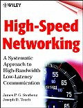 High-speed Networking : Systematic Approach To High-bandwidth Low-latency Communication (01 Edition)