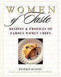 Women of Taste: Recipes and Profiles of Famous Women Chefs