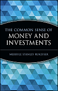 The Common Sense of Money and Investments