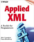 Applied XML: A Toolkit for Programmers with CDROM